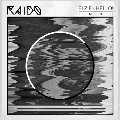 Elzie - R.T.B (Raido Remix)