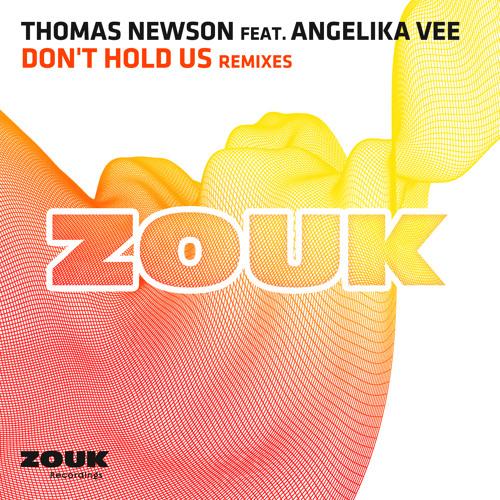 Thomas Newson - Don't Hold Us ft. Angelika Vee (Blinders Radio Edit)