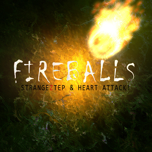 Strangeztep & Heart Attack! - Fireballs (Original Mix) | FREE