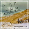 Lalala (Naughty Boy ft. Sam Smith) by DT n LeeB