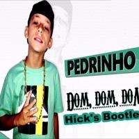 MC Pedrinho - Dom Dom Dom Boquete Bom