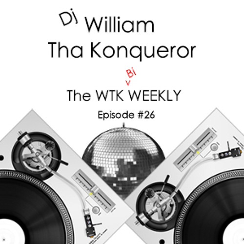 The WTK Bi-Weekly #26
