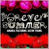 Forever Summer- Anuhea (feat. Justin Young)
