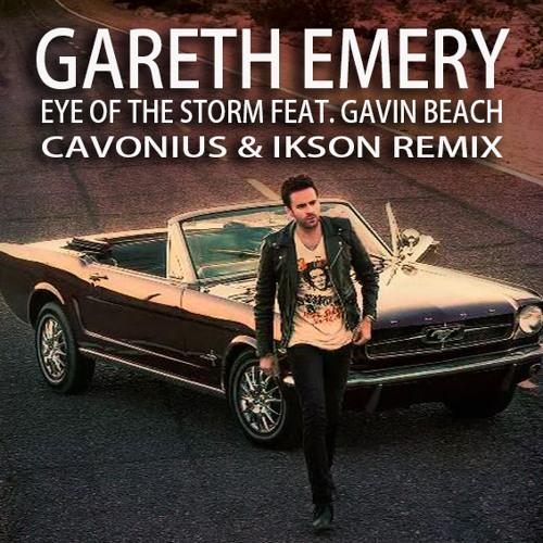 Gareth Emery - Eye Of The Storm Feat. Gavin Beach (Cavonius & Ikson Remix)