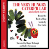 The Very Hungry Caterpillar, By Eric Carle, Read by Roger McGough and Juliet Stevenson