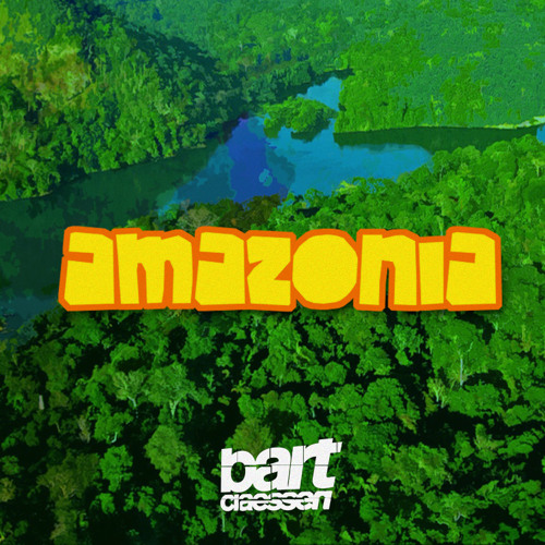 Bart Claessen - Amazonia (OUT NOW)