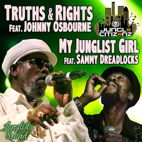 Truth and Rights Ft Johnny Osbourne Jungle Citizenz Remix Rcola's Junglist Sound Records