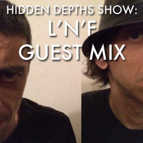 Hidden Depths Show with L'N'F Mix - Hoxton FM (19.05.14)