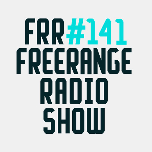 Freerange Radioshow 141 - May 2014 - One Hour Presented By Jimpster