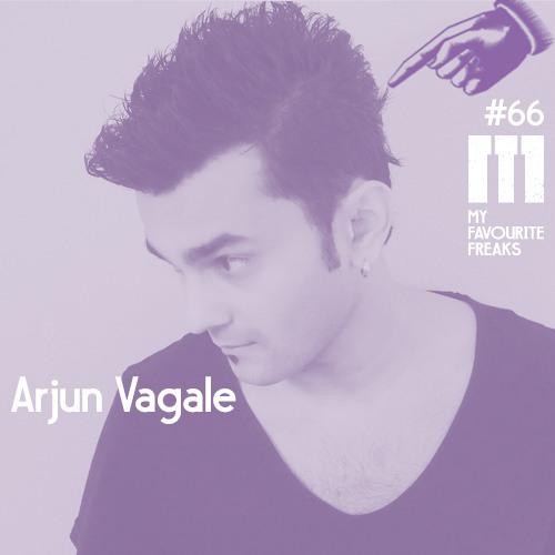 My Favourite Freaks Podcast #66 Arjun Vagale