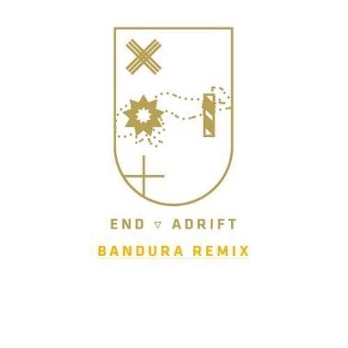 End - Adrift (Bandura Remix)