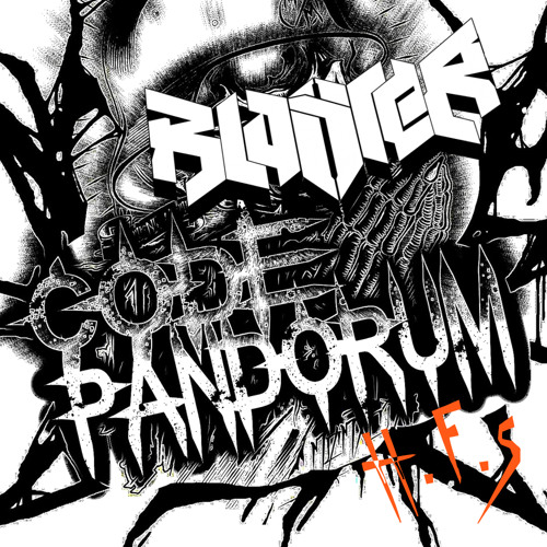 BLASTER & Code:Pandorum - H.F.S (Original Mix) FREE DOWNLOAD