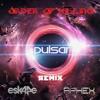 Esk4pe & Aphex - Pulsar (Order of Killing Remix) [FREE DOWNLOAD]