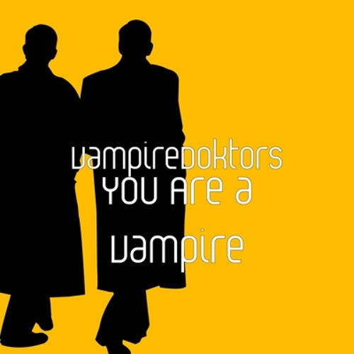 You are a Vampire