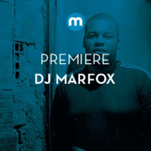 Premiere: DJ Marfox 'Noise'