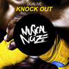 Dualive - Knock Out (Official Preview) OUT NOW!