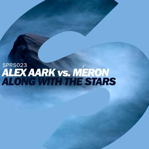 Alex Aark vs Méron - Along With The Stars (Available June 9)