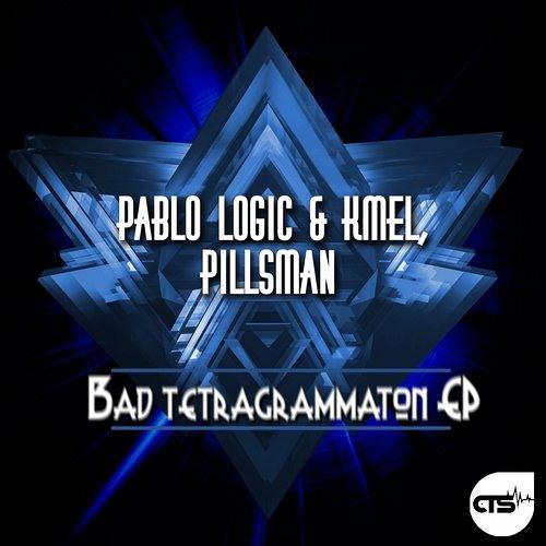 Pablo Logic & K-Mel - Tetregrammaton (Pillsman Remix) CTS REC.