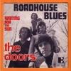 Johnny B.  - Roadhouse Blues (The Doors)
