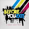 Before You Exit-Brick Wall