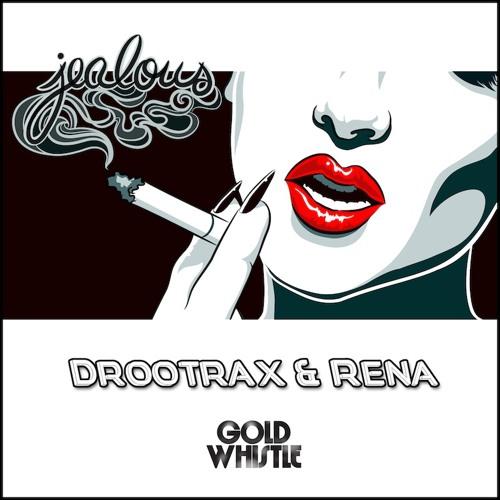 Drootrax & Rena - Jealous (Jess Marquis Remix)