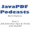 Java PDF Podcast - 1. Job Interview Tips and Tricks and JavaFX Sneak Peak
