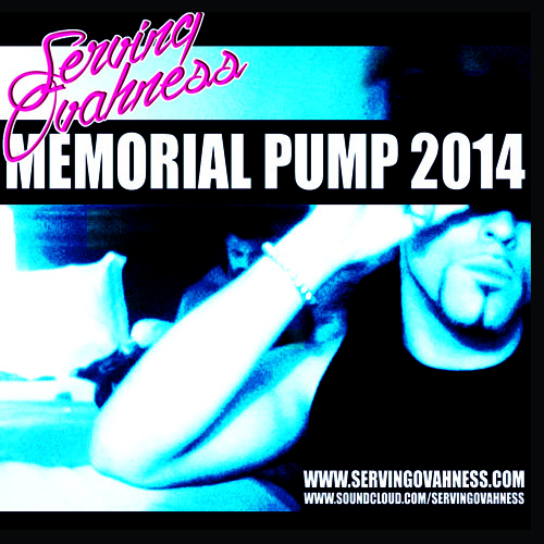 SERVING OVAHNESS - MEMORIAL DAY PUMP - MAY 2014