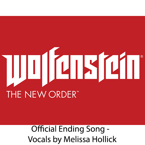 Wolfenstein: The New Order - I Believe - Melissa Hollick (Official Ending)