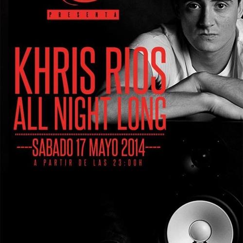 KHRIS RIOS ALL NIGHT LONG PARTE 1 @ TXITXARRO 17 - 05 - 2014