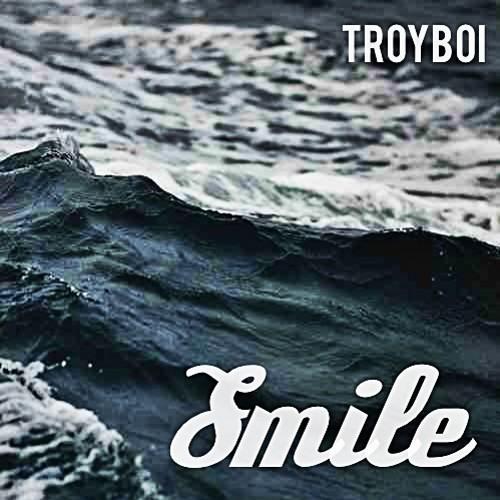 TroyBoi - Smile