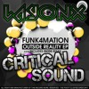 Funk4Mation & EH!DE - Welcome To Formation (LayonX & Critical SounD Refix)
