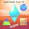 Clean Bandit feat. Jess Glynne - Rather Be (Merk & Kremont Remix)