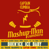 BUEN'ICE ICE BABY [Mike Laure -vs- Vanilla Ice]