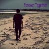 Download Forever Together - Mampu Bahagia Tanpamu ! Mp3