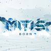 MitiS - Born