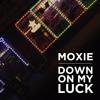 Moxie Raia - Down On My Luck (Vic Mensa Cover)
