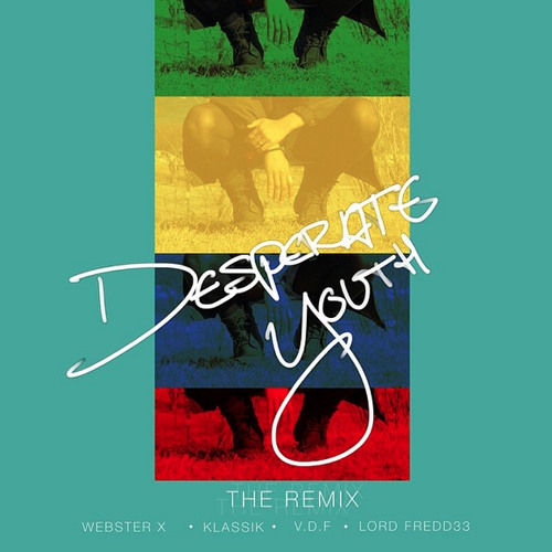 Desperate Youth The Remix Feat Klassik Vonny Del Fresco Lord Freddee By Websterx Disparate youth is a song from american musician santigold. soundcloud