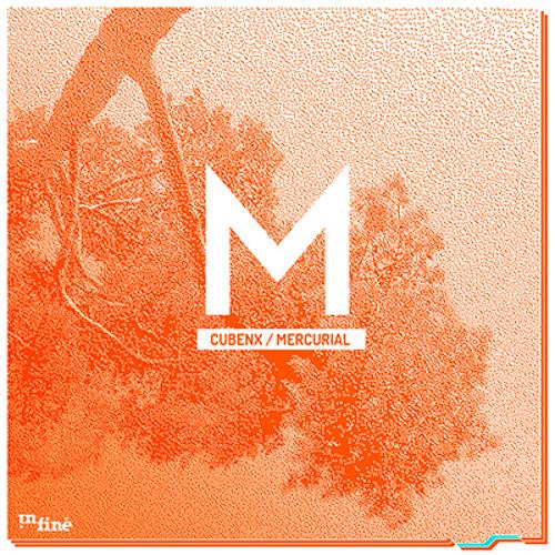 Cubenx - Mercurial Feat. Cyane