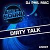 DJ Phil Mac - Dirty Talk (Free Download)