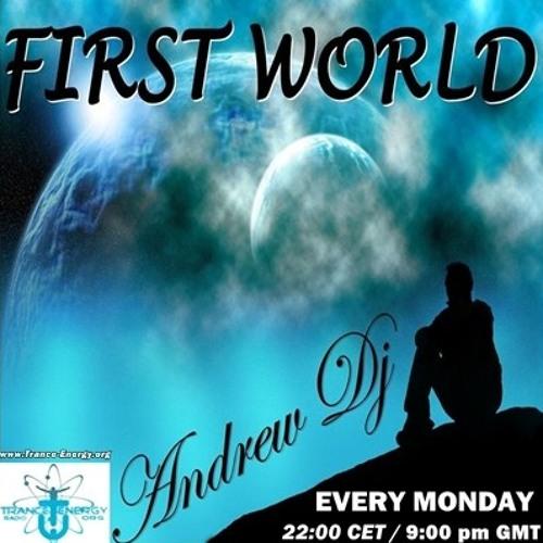 ANDREW DJ present FIRST WORLD ep.149 on TRANCE-ENERGY RADIO