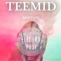 Mixtape Electro Posé X TEEMID (Free Download) Artwork