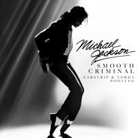 Michael Jackson - Smooth Criminal (Earstrip & Torha Bootleg mix) FREE DOWNLOAD !!!