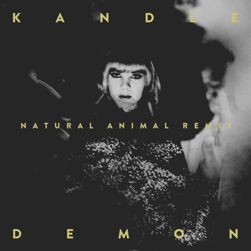 Kandle - Demon (Natural Animal Remix)