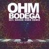 Ezra Letra- Ohm Bodega: Shook Ones Remix