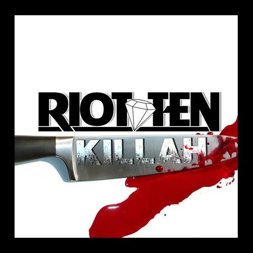 Killah by Riot Ten / Trap Sounds Premiere