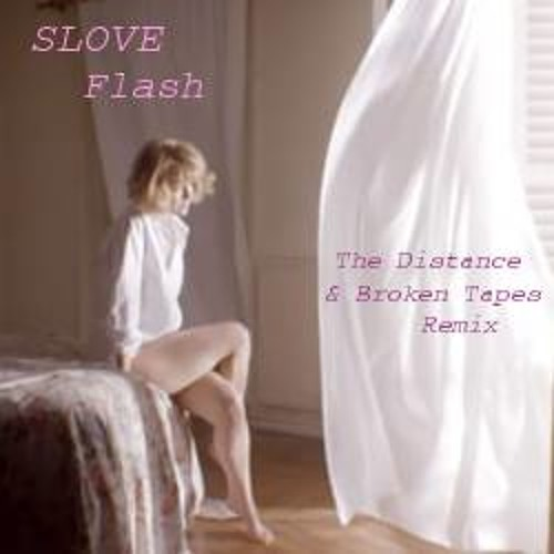 Slove - Flash (The Distance & Broken Tapes Bootleg)  FREE DL in Description