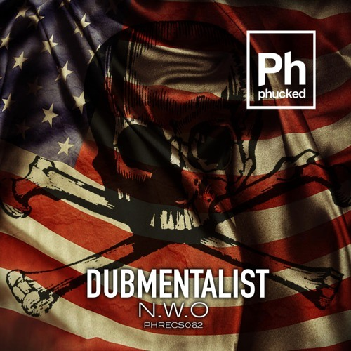 DUBMENTALIST-NWO (PREVIEW) OUT NOW on PHUCKED RECS