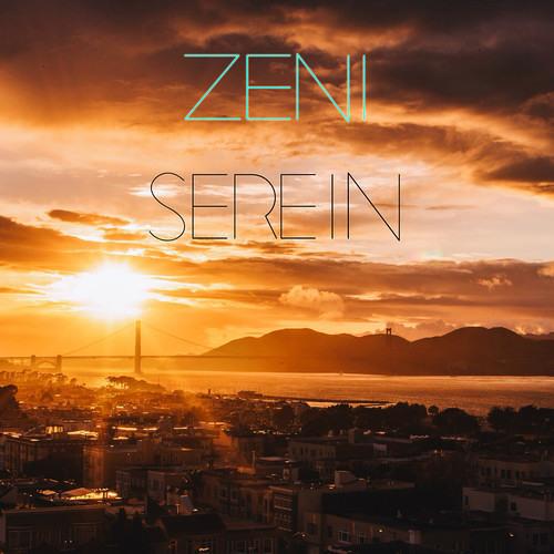 ZENI - Serein [FREE DOWNLOAD]