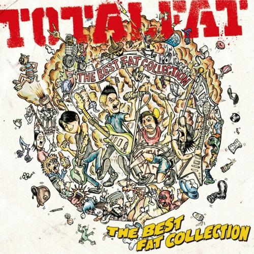 Totalfat - the best fat colection album