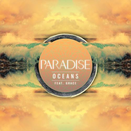 Paradise - Oceans (feat. Grace)